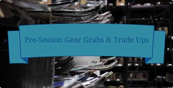 PRESEASON GEAR GRABS: TRADE-UPS & SKI SWAPS