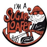 I'm a sugar loafer